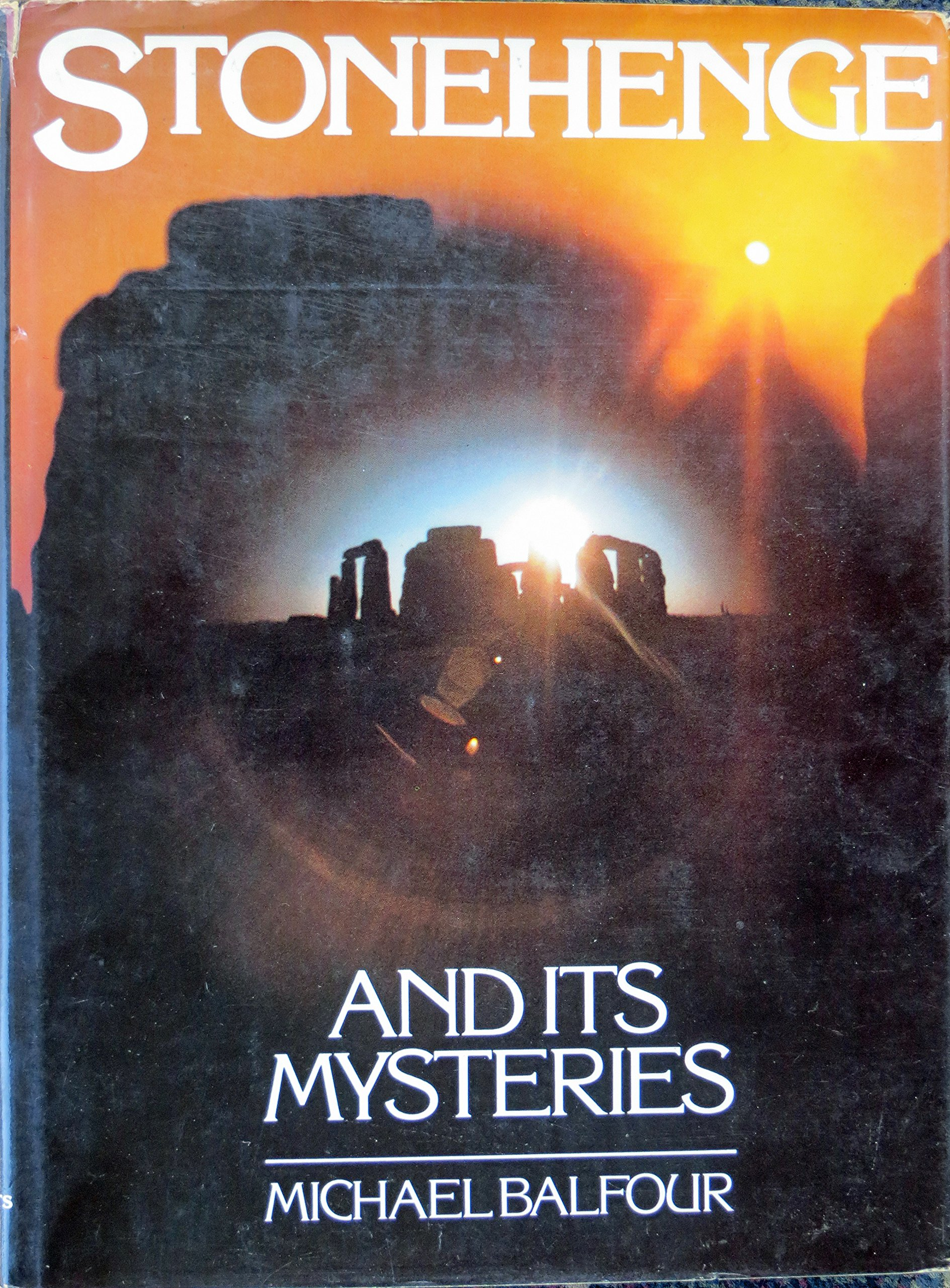 Image result for picture of book Stonehenge and its Mysteries by Michael Balfour