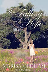 The Falling of Hope (The Falling Series Book 3) Kindle Edition