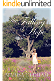 The Falling of Hope (The Falling Series Book 3)