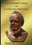 Das Nationale System der politischen Ökonomie (German Edition)