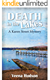 Death in the Lakes: A Karen Street Mystery (The Karen Street Mysteries Book 2)