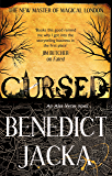 Cursed: An Alex Verus Novel from the New Master of Magical London