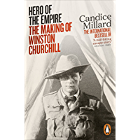 Hero of the Empire: The Making of Winston Churchill