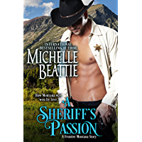 A Sheriff's Passion (A Frontier Montana Series Book 3) (English Edition)