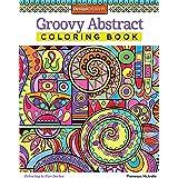Groovy Abstract Coloring Book (Design Originals) (Coloring is Fun) Relaxing & Meditative Beginner-Friendly Art Activities wit