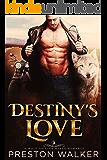 Destiny's Love: A Wolf Shifter Mpreg Romance (Savage Love Book 1)