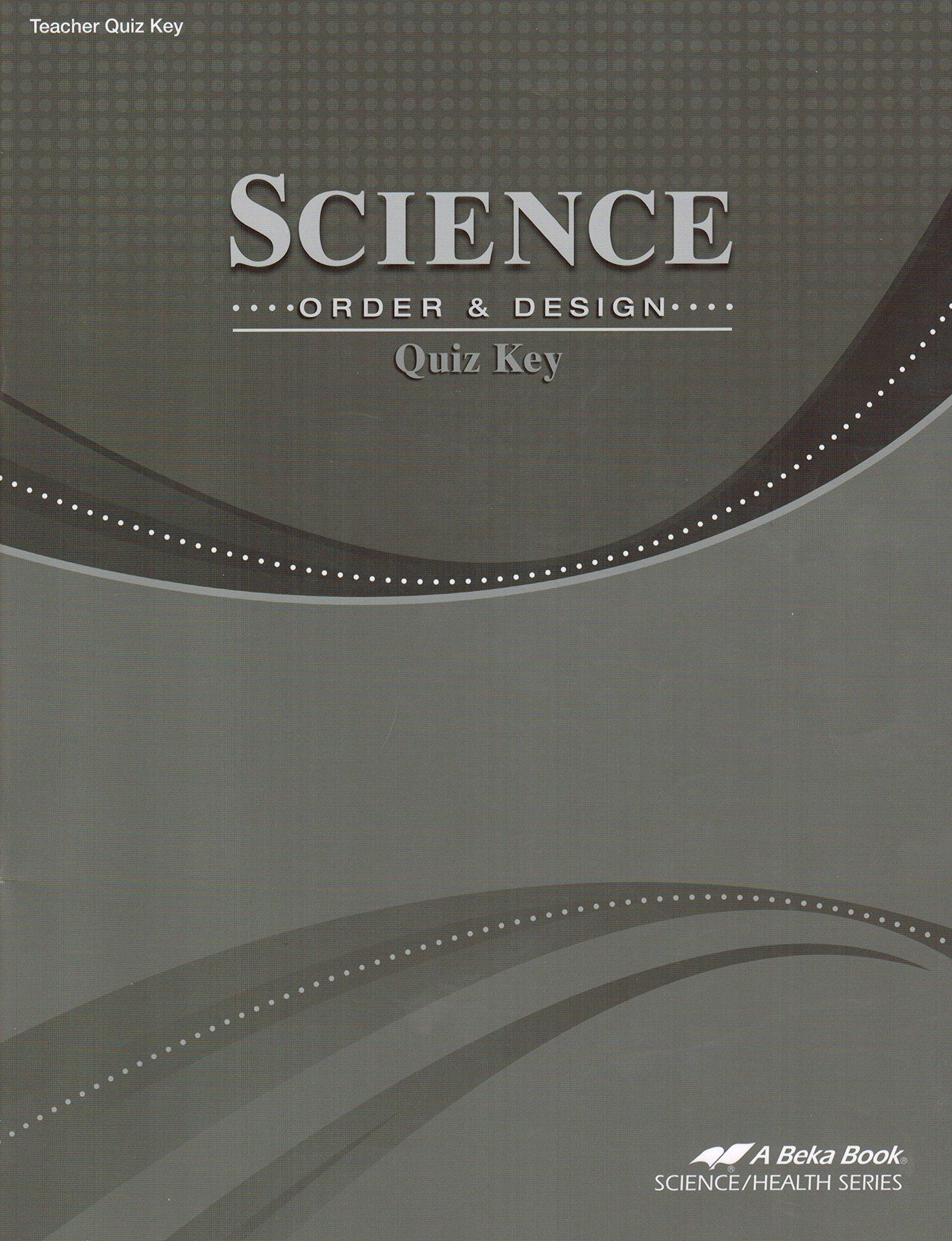 Download Science Order and Design Quiz Key- Grade 7, A Beka Book, Code 11557603 ebook