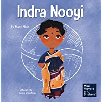 Indra Nooyi: A Kid's Book About Trusting Your Decisions (Mini Movers and Shakers)
