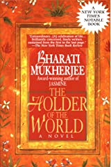 Holder of the World: A Novel Paperback