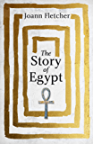 The Story of Egypt (English Edition)
