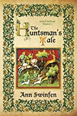 The Huntsman's Tale (Oxford Medieval Mysteries Book 3) Kindle Edition