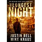 The Longest Night: The Breaking Point Book 4: (A Post-Apocalyptic EMP Survival Thriller)