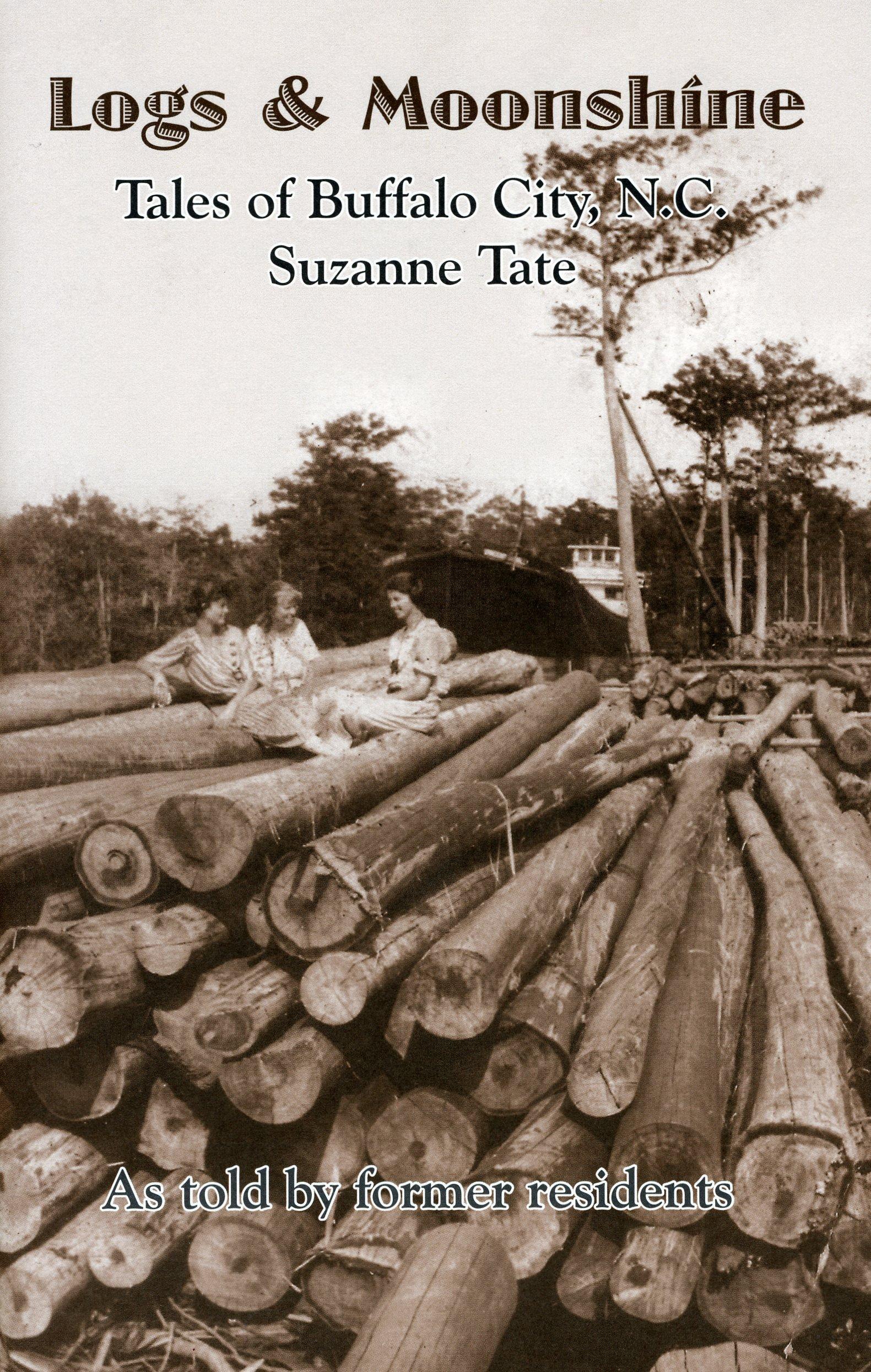 Download Logs & moonshine: Tales of Buffalo City, N.C pdf epub