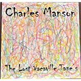 """Charles Manson New Album """"The Lost Vacaville Tape's"""""""