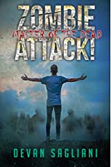 Zombie Attack! Master of the Dead (Book 4) Kindle Edition