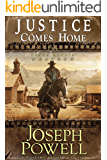 Justice Comes Home (The Texas Riders Western) (A Western Frontier Fiction) (English Edition)