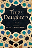 Three Daughters: A Novel (English Edition)
