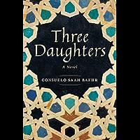 Three Daughters: A Novel (English Edition)