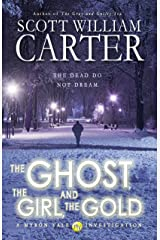The Ghost, the Girl, and the Gold (A Myron Vale Investigation Book 3) Kindle Edition
