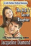 The M.D.'s Secret Daughter (Safe Harbor Medical Book 9)
