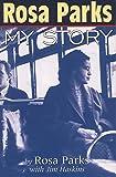 Rosa Parks: My Story