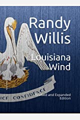 Louisiana Wind: Revised and Expanded Edition 2019 Kindle Edition