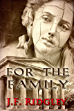 For the Family (short story  based onThreatened Loyalties Book 1)