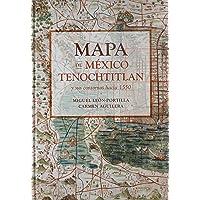 Mapa de México Tenochtitlan y sus contornos hacia 1550