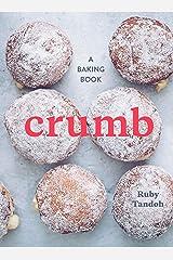 Crumb: A Baking Book Hardcover