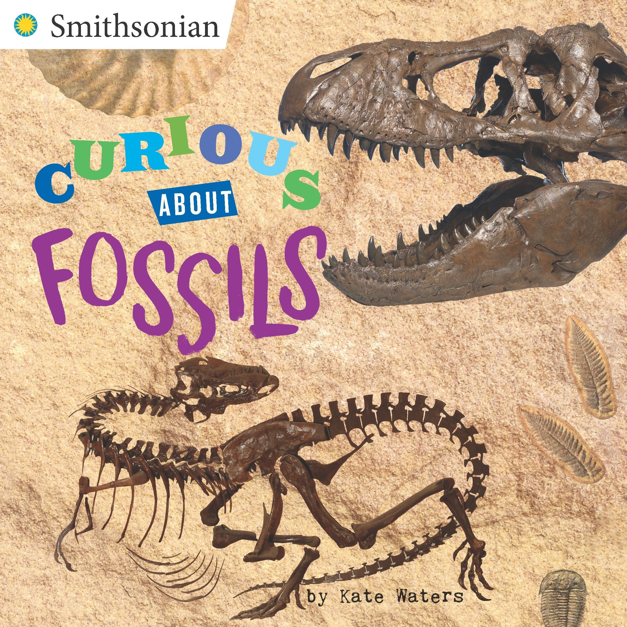 Curious About Fossils (Smithsonian) PDF