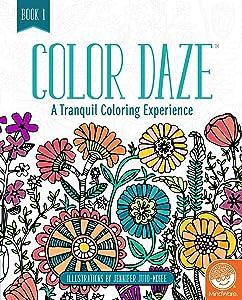 MindWare Color Daze Adult Coloring Book: Book 1