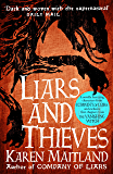 Liars and Thieves (A Company of Liars short story): An exclusive e-novella accompaniment to Company of Liars