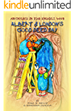 Adventures in Bear Knuckle Wood: Albert and London's Good Deed Day