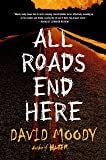 All Roads End Here (The Final War)