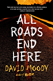 All Roads End Here (The Final War Book 2)