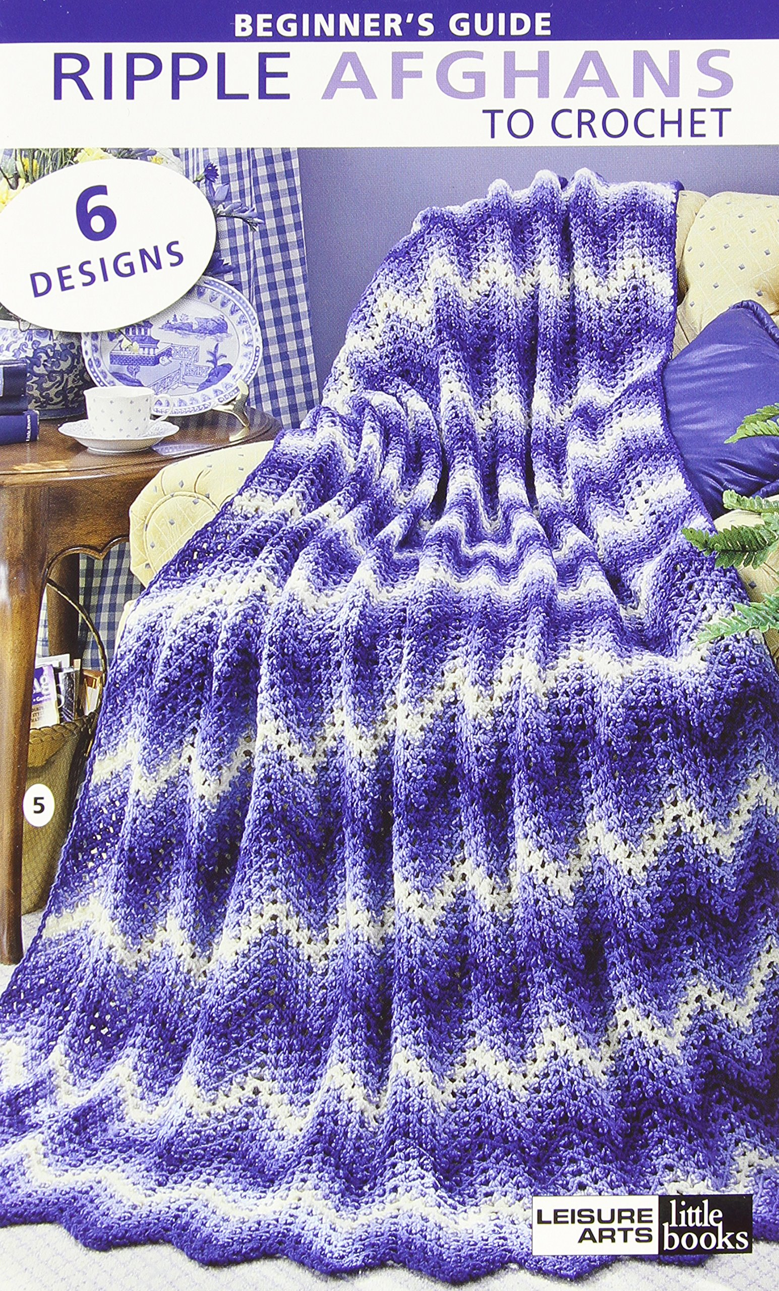 Beginner\'s Guide Ripple Afghans to Crochet: 6 Designs: Inc. Leisure ...