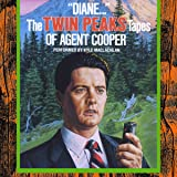 """Diane..."": The Twin Peaks Tapes of Agent Cooper"