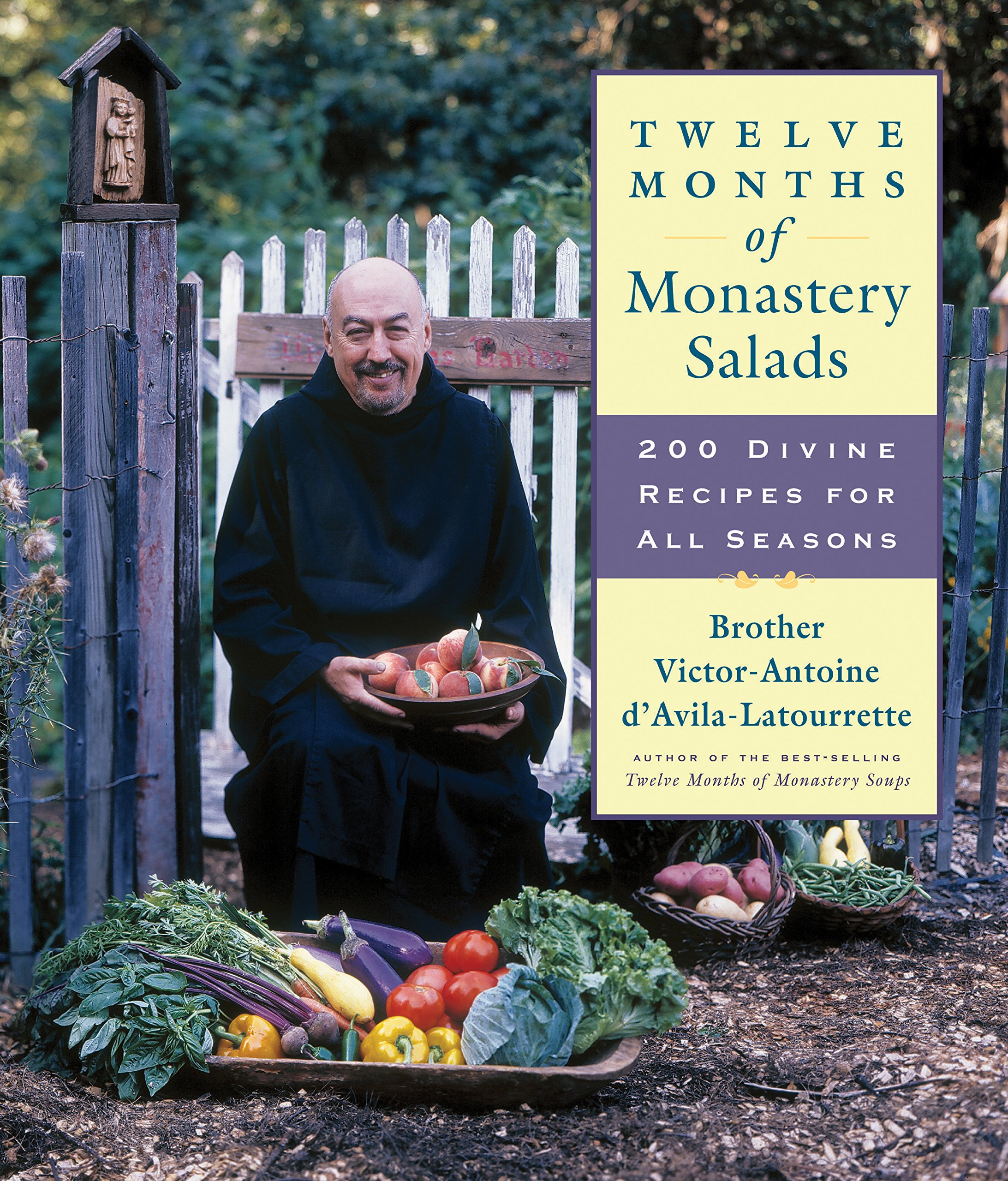 Twelve Months of Monastery Salads: 200 Divine Recipes for All Seasons PDF