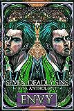 Seven Deadly Sins, A YA Anthology: Envy