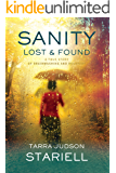 Sanity Lost & Found: A True Story of Brainwashing and Recovery