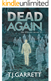 DEAD AGAIN (The Whistler Series Book 1)