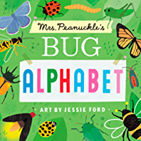 Mrs. Peanuckle's Bug Alphabet (Mrs. Peanuckle's Alphabet Book 4)