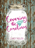 Covering the Carolinas