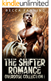 The Shifter Romance Overdose Collection I