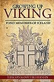 Growing Up Viking: Fond Memories of Iceland