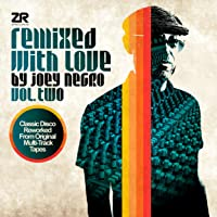 Remixed with Love by Joey Negro Vol.2
