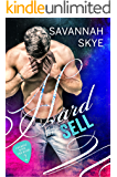 Hard Sell: A Bad-Boy, Rock Star Romance