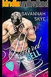 Hard Sell: A Bad-Boy, Rock Star Romance