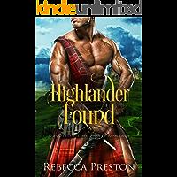 Highlander Found: A Scottish Time Travel Romance (Highlander In Time Book 1)
