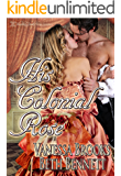 His Colonial Rose (Masterful Husbands Book 0)